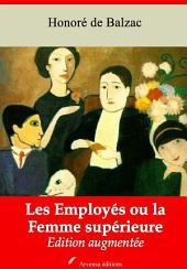 Les Employés ou la Femme supérieure: Nouvelle édition augmentée