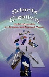 Scientific Creativity: Useful Information for Students and Research Teams