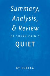 Summary, Analysis & Review of Susan Cain's Quiet by Eureka