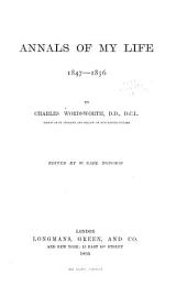 Annals of My Early Life: 1806-1846; with Occasional Compositions in Latin and English Verse, Volume 2