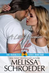 A Little Harmless Lie: Harmless, Book 4