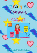 Tracy A. Conway, Volume 1 (Books #1, #2, and #3)