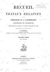 Recueil de travaux relatifs à la philologie et à l'archeologie égyptiennes et assyriennes: Volume19