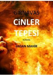 CİNLER TEPESİ: GIRNAVAS