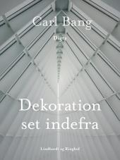 Dekoration set indefra