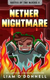 Nether Nightmare: An Unofficial Minecraft Adventure