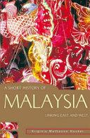 A Short History of Malaysia