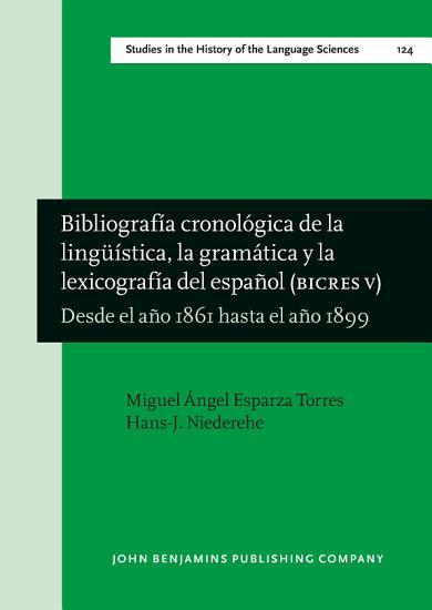 Bibliograf  a cronol  gica de la ling    stica  la gram  tica y la lexicograf  a del espa  ol  BICRES V  PDF