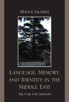 Language  Memory  and Identity in the Middle East PDF
