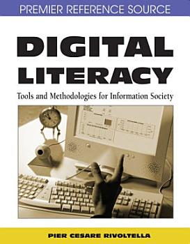 Digital Literacy  Tools and Methodologies for Information Society PDF