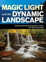 Magic Light and the Dynamic Landscape PDF
