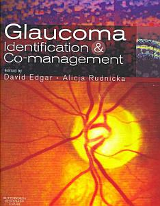 Glaucoma Identification and Co management