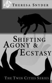 Shifting Agony & Ecstasy: Book 2
