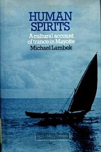 Human Spirits  A Cultural Account of Trance in Mayotte PDF