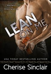 Lean on Me: Masters of the Shadowlands: 4