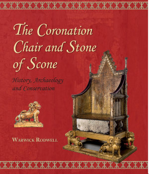 The Coronation Chair and Stone of Scone PDF