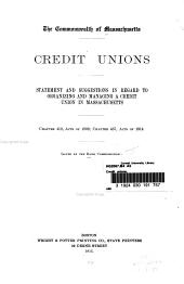 Credit Unions: Statement and Suggestions in Regard to Organizing and Managing a Credit Union in Massachusetts