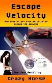 Escape Velocity: How fast do you have to drive to escape the suburbs
