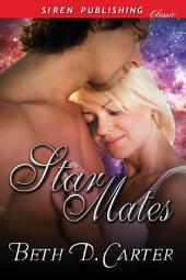 Star Mates (Siren Publishing Classic)