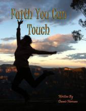 Faith You Can Touch