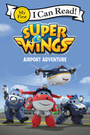 Super Wings  Airport Adventure PDF