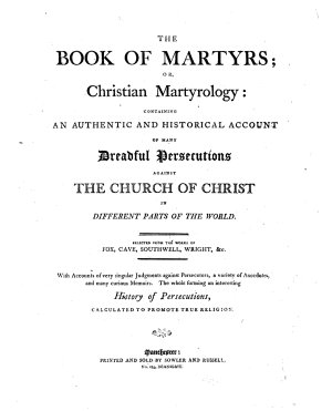 The Book of Martyrs  Or  Christian Martyrology PDF