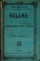 Oeland, a thread of life