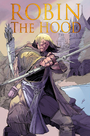 Robin The Hood: trade paperback