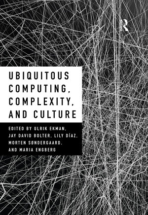 Ubiquitous Computing  Complexity and Culture