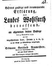 Gottesgnädige und treumeynende Erklärung des Landes Wohlfarth betreffend: am allgemeinen 3. Bußtage d. 9. Nov. 1759 aus Jeremia 3. v. 12. 13. vorgetragen
