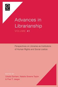 Perspectives on Libraries as Institutions of Human Rights and Social Justice