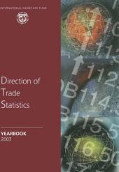 Direction of Trade Statistics Yearbook 2003