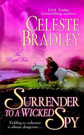 Surrender to a Wicked Spy: The Royal Four