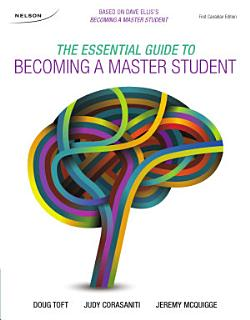 The Essential Guide to Becoming a Master Student 1Ce Book