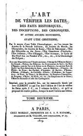 L'art d vérifier les dates des faits historiques: des inscriptions, des chroniques, et autres anciens monuments, avant l'ère chrétienne, Volume2