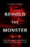 Behold the Monster