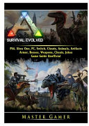 Ark Survival Evolved  PS4  Xbox One  PC  Switch  Cheats  Animals  Artifacts  Armor  Bosses  Weapons  Cheats  Jokes  Game Guide Unofficial Book