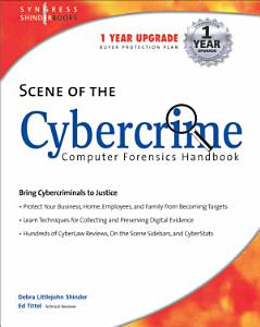 Scene of the Cybercrime  Computer Forensics Handbook