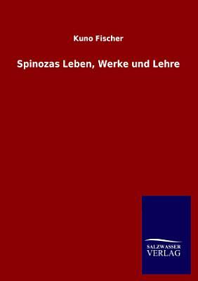 Spinozas Leben  Werke und Lehre PDF