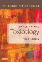 Small Animal Toxicology   E Book PDF