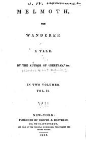 Melmoth the Wanderer: A Tale, Volume 2
