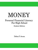 Money  Personal Financial Literacy for High School Students