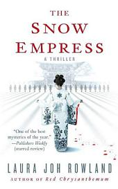 The Snow Empress: A Thriller
