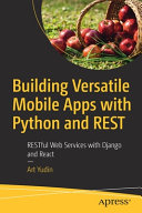 Building Versatile Mobile Apps with Python and REST PDF