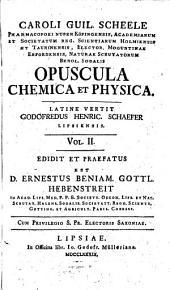 Opuscula Chemica Et Physica: Volume 2