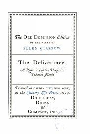 The Old Dominion Edition Of The Works Of Ellen Glasgow      Battle Ground