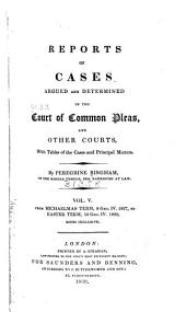 Reports of Cases Argued and Determined in the Court of Common Pleas, and Other Courts: With Tables of the Cases and Principal Matters, Volume 5