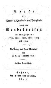 Reise der Herren von Humboldt und Bonpland nach den Wendezirkeln: ein Auszug aus ihren Memoiren