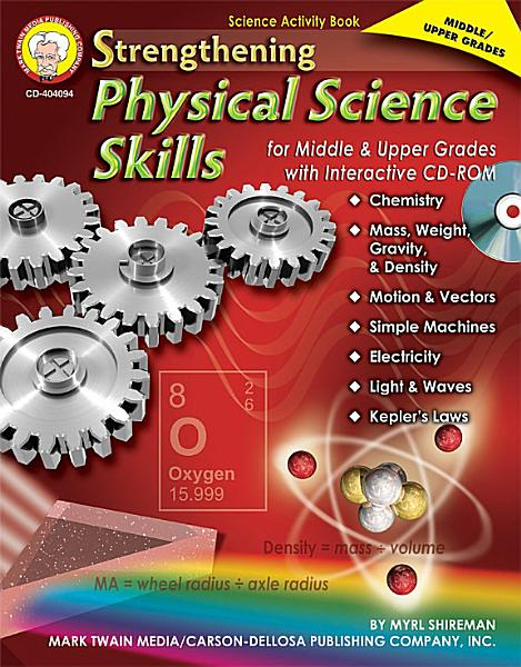 Strengthening Physical Science Skills for Middle & Upper Grades, Grades 6 - 12