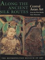Along the Ancient Silk Routes PDF